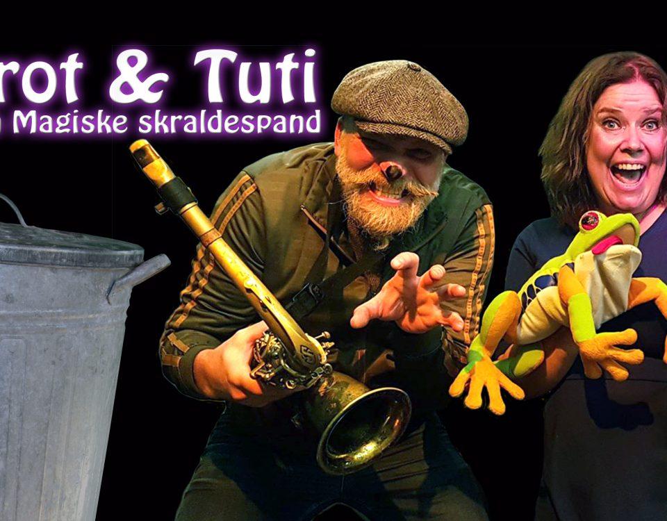 Skrot og Tuti og Den magiske skraldespand. Sang og saxofon